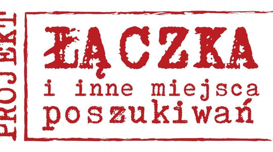"""Projekt """"Łączka i inne miejsca poszukiwań"""""""